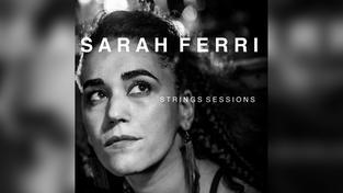 Sarah Ferri - Strings Sessions (Foto: Musikverlag)
