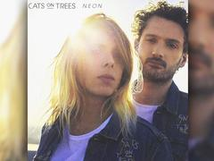 Cats On Trees - Neon (Foto: Labels B Bang / Tot Ou T)