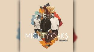 CD Cover Mighty Oaks - Dreamers (Foto: Universal)