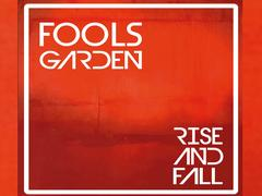 Fools Garden - Rise and Fall (Foto: Jazzhaus Records)