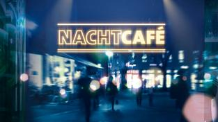 Nachtcafe Livestream