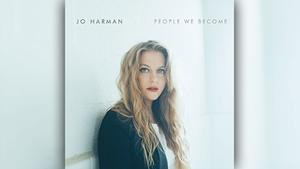 Jo Harman - People We Become (Foto: Total Creative Freedom Ltd)