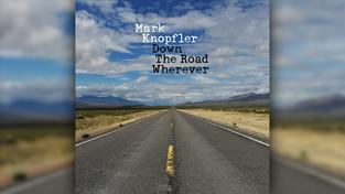 Albumcover Mark Knopfler - Down The Road Wherever (Foto: Universal Music)