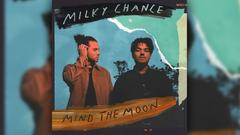 Milky Chance - Mind The Moon (Foto: Universal Music)
