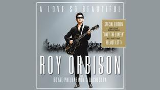 "Roy Orbison & The Royal Philharmonic Orchestra: ""A love so beautiful"" (Foto: SMI Legacy Records)"