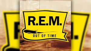 R.E.M. - Out Of Time (Foto: Label)