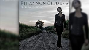 Rhiannon Giddens - Freedom Highway (Foto: Nonesuch)