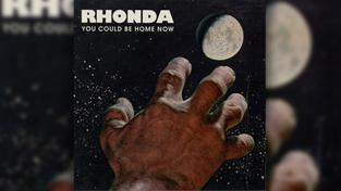 Rhonda - You Could Be Home Now  (Foto: Popup-Records)