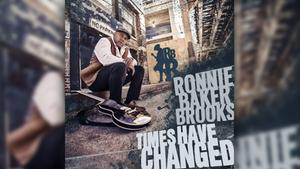 Ronnie Baker Brooks - Times Have Changed (Foto: Rough Trade)