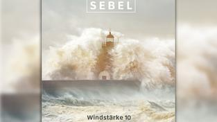 "Sebel: ""Windstärke 10"" (Foto: Sebel Records)"