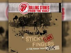 The Rolling Stones - From The Vault: Sticky Fingers Live at the Fonda Theatre 2015 (Foto: Eagle Records)