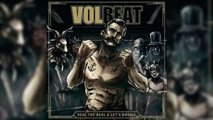 Volbeat - Seal the deal and let's boogie (Foto: Musikverlag)